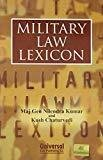 Military Law Lexicon by Nilendra Kumar