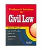 Problems and Solutions on Civil Law by Kishore Prasad