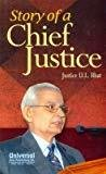 Story of a Chief Justice Reprint by Bhat U.L.