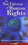 New Universe of Human Rights by Justice J.S. Verma