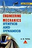 Engineering Mechanics Statics And Dynamics14e by Tayal A K