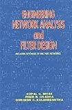 Engineering Network Analysis and Filter Design Including Synthesis of One Port Networks by Prem R. Chadha, Durgesh C. Kulshreshtha Gopal G. Bhise