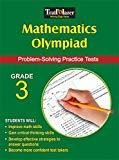 Mathematics Olympiad Grade 3 - Problem solving Practice tests by Sandra Cook