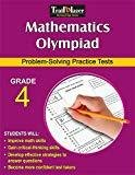 Mathematics Olympiad Grade 4 - Problem solving Practice tests by Sandra Cook