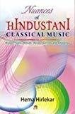 Nuances of Hindustani Classical Music by Hema Hirlekar