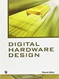 Digital Hardware Design by Shamim Akhter