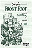 On the Front Foot - Writings of Anil Divan on Courts Press and Personalities by Anil Divan