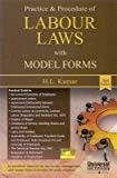 Practice and Procedure of Labour Laws with Model Form by Kumar H.L.