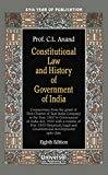 Constitutional Law and History of Government of India 85th Year of Publication by C.L. Anand