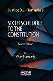 Sixth Schedule to the Constitution by B.L. Hansaria