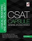 CSAT Capsule - General Studies Paper II Logical Reasoning and Analytical Ability by J.K. Chopra