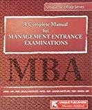 MBA - Entrance Examination A Complete Guide by J.K. Chopra