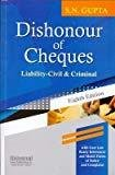 Dishonour of Cheques Liability Civil  Criminal by Gupta S.N.
