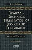 Dismissal Discharge Termination of Service and Punishment by Malhotra L.C.