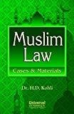 Muslim Law Cases  Materials by H.D. Kohli