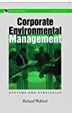 Corporate Environmental Management by R. Welford et al.