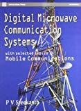 Course in Digital Microwave Communication System by Sreekanth P.V.