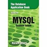 DBASE APLN BK USING THE MYSQL DBASE SYM by Narain Gehani