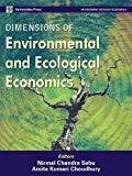 Dimensions in Environmental and Ecological Economics by Nirmal Chandra Sahu