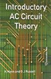 introductory AC Circuit Theory by Mann^Russell