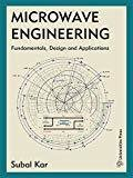 Microwave Engineering Fundamentals Design and Applications by Subal Kar