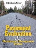 PAVEMENT EVALUATION MAINTENANCE  MANAGEMENT SYSTEM PB....Kumar S by Kumar S