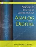 Principles of Electronic Communications Analog and Digital by Pradip Kumar Ghosh