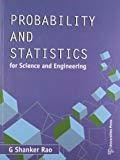 Probability and Statistics for Sc  Engg by Shanker Rao