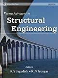 Recent Advances in Structural Engineering by Jagadish K.S.