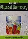 Textbook of Physical Chemistry by Mahadevan^Sangaranarayanan
