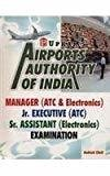 Airports Authority of India Manager  ATC  ElectronicsJr. Executive ATCSr. Assistant Electronics Examination by Ashish Dixit