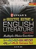 An Objective History of English Literature Through Multiple-Choice Questions for UGC-NETSLETTGT  PGT by B.B.Jain