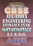 CBSE All India Engineering Entrance Exam - AIEEE Mathematics by N.K.Singh