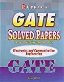 GATE Solved Papers Electronics and Communication Engineering by Ashish Dixit