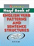 Hand Book Of English Verb Patterns and Sentence Structure by B.B. Jain