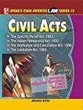 Law Series 15 Civil Acts The Specific Relief Act1963 the Indian Partnership Act1932 the Arbitration and Conciliation Act1996 the Limitation Act1963 by None
