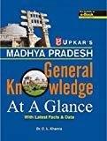 Madhya Pradesh General Knowledge - At A Glance by C.L. Khanna