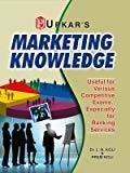 Marketing Knowledge - For Various Competitive Exams. especially for Banking Services by L.N. Koli