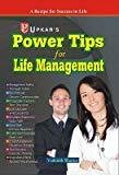 Power Tips for Life Management by Vaikunth Sharma