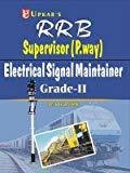 R.R.B. Supervisor P.Way Electrical Signal Maintainer Exam Grade II by Lal