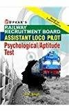 Railway Recruitment Board Assistant Loco Pilot PsychologicalAptitude Test by B.K. Singh