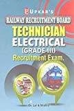 RRB Technician Electrical Recruitment Exam Grade-III by Lal