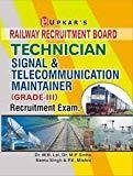 RRB Technician Signal  Telecommunication Maintainer Recruitment Exam Grade-III by M.B.Lal