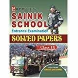 Sainik School Entrance Examination Solved Papers -Class IX by Editorial Board : Samanya Gyan Darpan