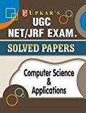 UGC NETJRF Exam Solved Papers Computer Science  Applications by Editorial Board: Pratiyogita Darpan