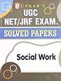 UGC NETJRF Exam Solved Papers Social Work by Editorial Board: Pratiyogita Darpan