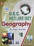 UGC NETJRFSET Geography For Paper II And III by Srivastava R R