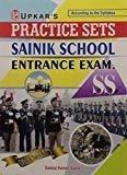 Practice Sets Sainik School Entrance Exam SS - For Class-VI by Sanjay Kumar Gupta