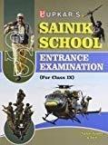 Sainik School Entrance Exam- Class IX by Sanjay Gupta