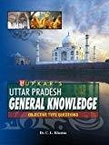 Uttar Pradesh General Knowledge by Upkar Prakashan Editorial Board